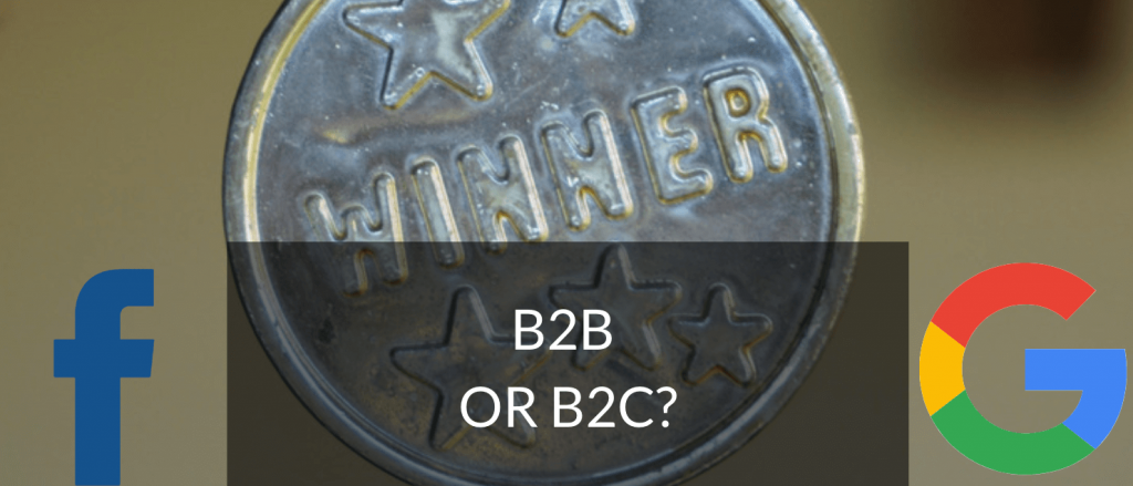 Image to show the winner for b2b and b2c businesses: Google Ads vs Facebook Ads.